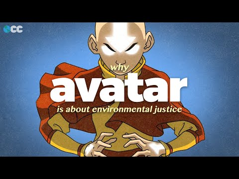 Environmental Justice, explained through Avatar: The Last Airbender