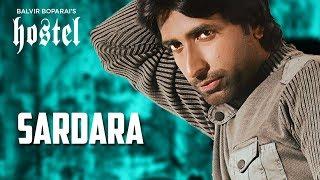 Sardara (Full Song) Balvir Boparai | Sukhpal Sukh | Punjabi Songs
