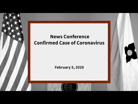 News Conference: Confirmed Case Of Coronavirus
