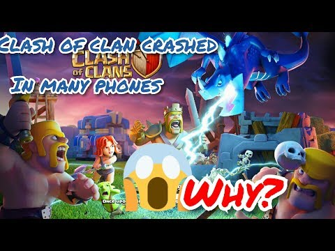 Why clash of clan new update  crashing