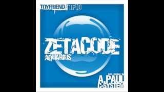 Zetacode - Aquarius (C-System Remix)