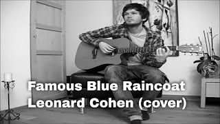 Famous Blue Raincoat - Leonard Cohen (cover)