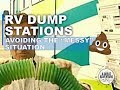 Rv Dump Stations   - Avoiding the messy situation