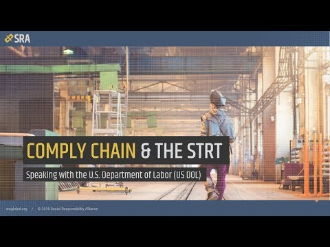 [Webinar] The STRT & Comply Chain: Speaking with the U.S. Department of Labor