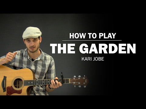 The Garden (Kari Jobe) | How To Play | Beginner Guitar Lesson
