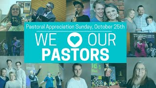 PASTORAL APPRECIATION SUNDAY-Sunday Service 10.25.20