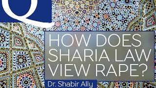 Q&A: How is Rape Dealt With in Islamic Law? | Dr. Shabir Ally