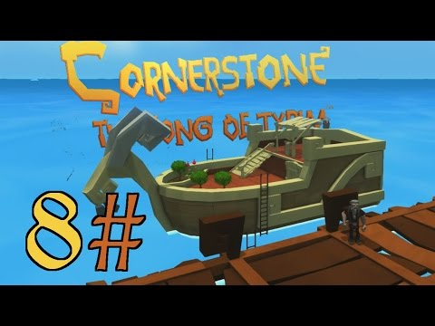 Cornerstone - The Song of Tyrim | Building real Boat - Mad Goat | part 8 | Let's play - Walkthrough
