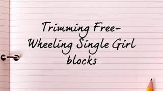 How to trim Free-Wheeling Single Girl quilt blocks