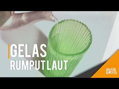 Gelas Rumput Laut, Bikinan Anak Indonesia Ini Bisa Dimakan Mp3