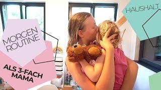 Unsere Morgen Routine | 3 Kinder 👩👧👧 | In den Schulferien | Isabeau