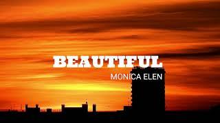 Monica Elen - Beauтiful (Official Lyric Video)
