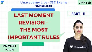 SSC CGL 2019 | Last Moment Revision - The Most Important Rules | Part  II | Unacademy | Parneet Kaur