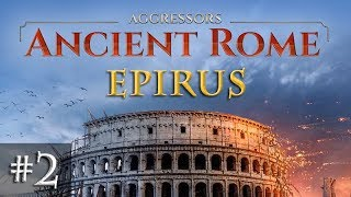 Let's Play Aggressors Ancient Rome #2: Vorstoss im Norden (Epirus)