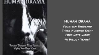 Human Drama - A Million Years
