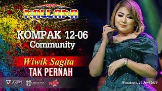 Tak Pernah - New Pallapa Live Kompak Community 2019 - Wiwik Sagita