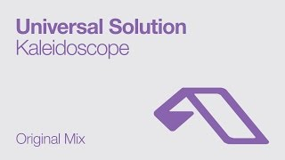 Universal Solution - Kaleidoscope (Original Mix)