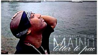 Maino - Letter To Pac - 2pac Tribute