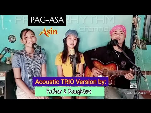 Download PAG ASA asin (cover by: Father & Daughters )