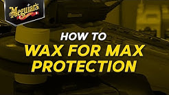 How to Wax Your Car for Maximum Protection with Meguiar's - 2011