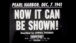AFTERMATH OF PEARL HARBOR ATTACK  DECLASSIFIED FOOTAGE RELEASED IN 1942   23582