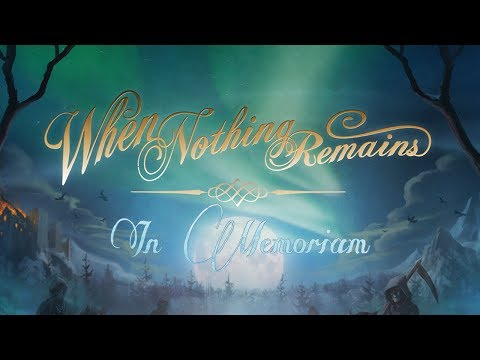 WHEN NOTHING REMAINS - In Memoriam (2016) Full Album Official (Melodic Death Doom Metal)