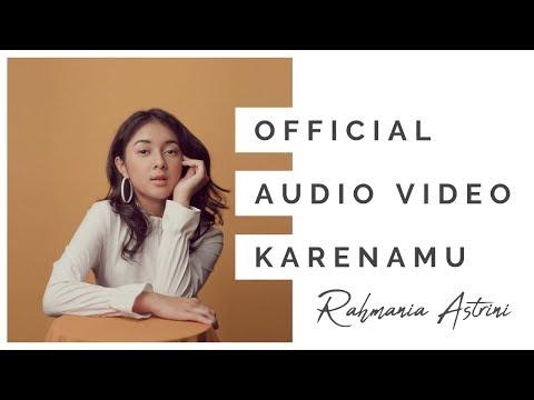 Rahmania Astrini - Karenamu (Official Audio Video)