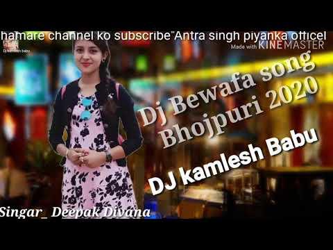 Dj New Bhojpuri Song 2020#dj Kamlesh Babu Singar#deepak Divana Best  Song