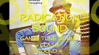 Ganja Tune Clash - Round 4  Herbman Smuggling - Yellowman & Fathead  Radication Sound DJ Gfav