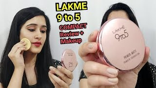LAKME 9 to 5 PRIMER + MATTE COMPACT REVIEW & MAKEUP TUTORIAL | How to do makeup with Compact powder