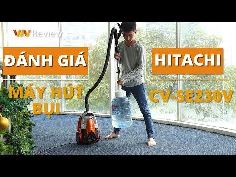 ✅VnReview - Đánh giá máy hút bụi Hitachi CV-SE230V: hút ngon cả bình nước 20 lít, giàu phụ kiện