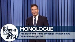 Joe Biden and Trump Exchange Twitter Blows, Where My Peeps At? - Monologue