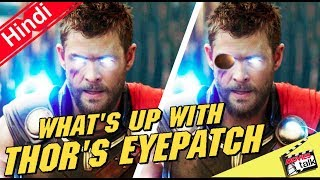 Chris Hemsworth Reveals What's Up With Thor's Eyepatch [Explained In Hindi]