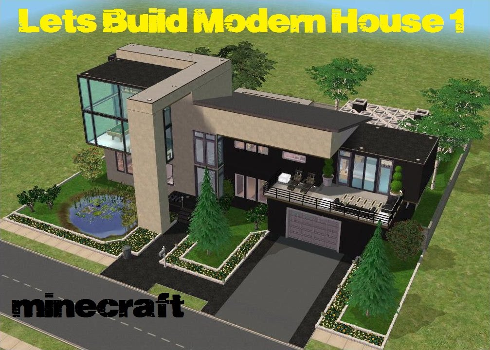 Minecraft Modern House 1 Lets BuildPart 1 YouTube