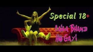 Gambar cover SPECIAL 18+ Laila Bhannd Ho Gayi | FULL VIDEO SONG || SparkMusics
