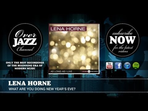 Lena Horne - What Are You Doing New Year's Eve mp3