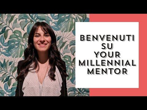 Perché ho creato Your Millennial Mentor?