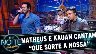 The Noite (28/04/16) - Exclusivo: Matheus e Kauan cantam