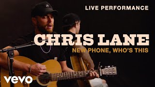"Chris Lane - ""New Phone, Who's This"" Live Performance 
