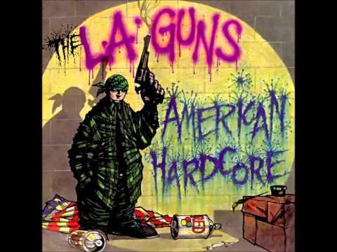 L.A.  Guns American Hardcore full album