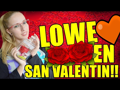 LOWE SE VUELVE LOCA CON SUS REGALOS!!   San Valentín con los mini youman, el perro creepy, lowe y yo
