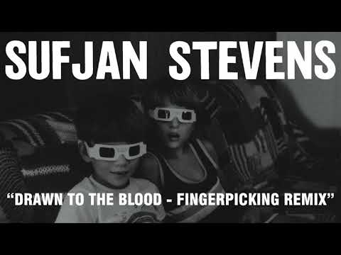 Download Youtube: Sufjan Stevens - Drawn to the Blood - Fingerpicking Remix (Official Audio)