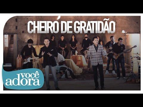 Cheiro de Gratidão - Daniel & Samuel Vídeo