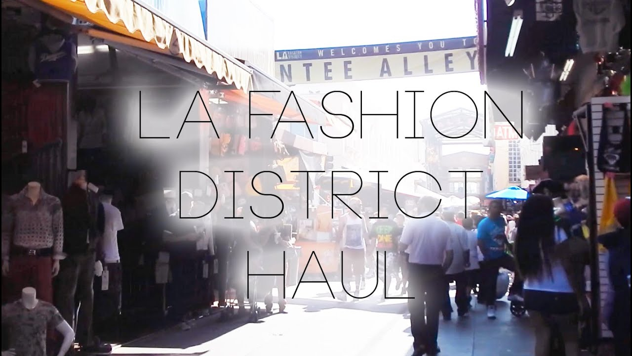La la fashion district - La Fashion District Haul Santee Alley Clothes Makeup Skincare Accessories Youtube