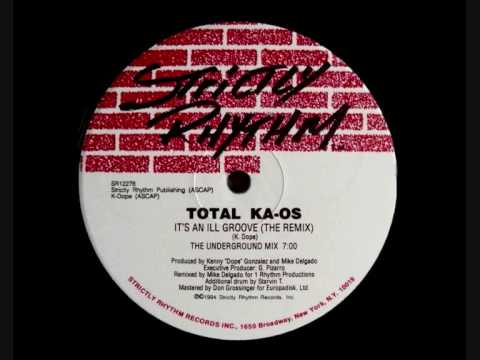 Total Ka-os - It's An Ill Groove (The Remix)