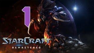 Прохождение StarCraft: Remastered #1 - Среди руин [Эпизод II: Зерги]
