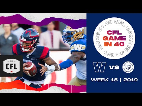 CFL Game In 40: Winnipeg @ Montreal | Wk.15, 2019