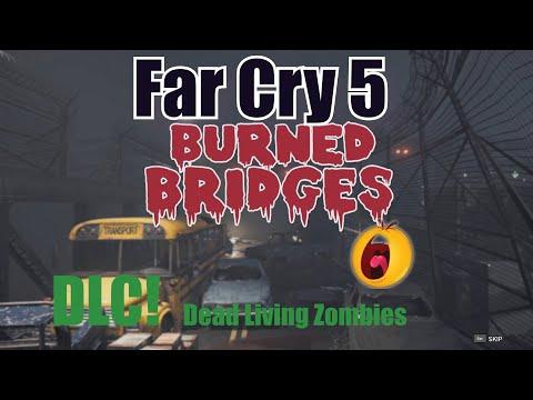 Far Cry 5 DLC Dead Living Zombies (Burned Bridges) PC Gameplay |