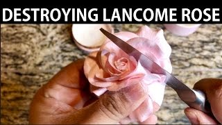 LANCÔME ROSE HIGHLIGHTER DESTROYED