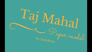 Taj Mahal papercraft